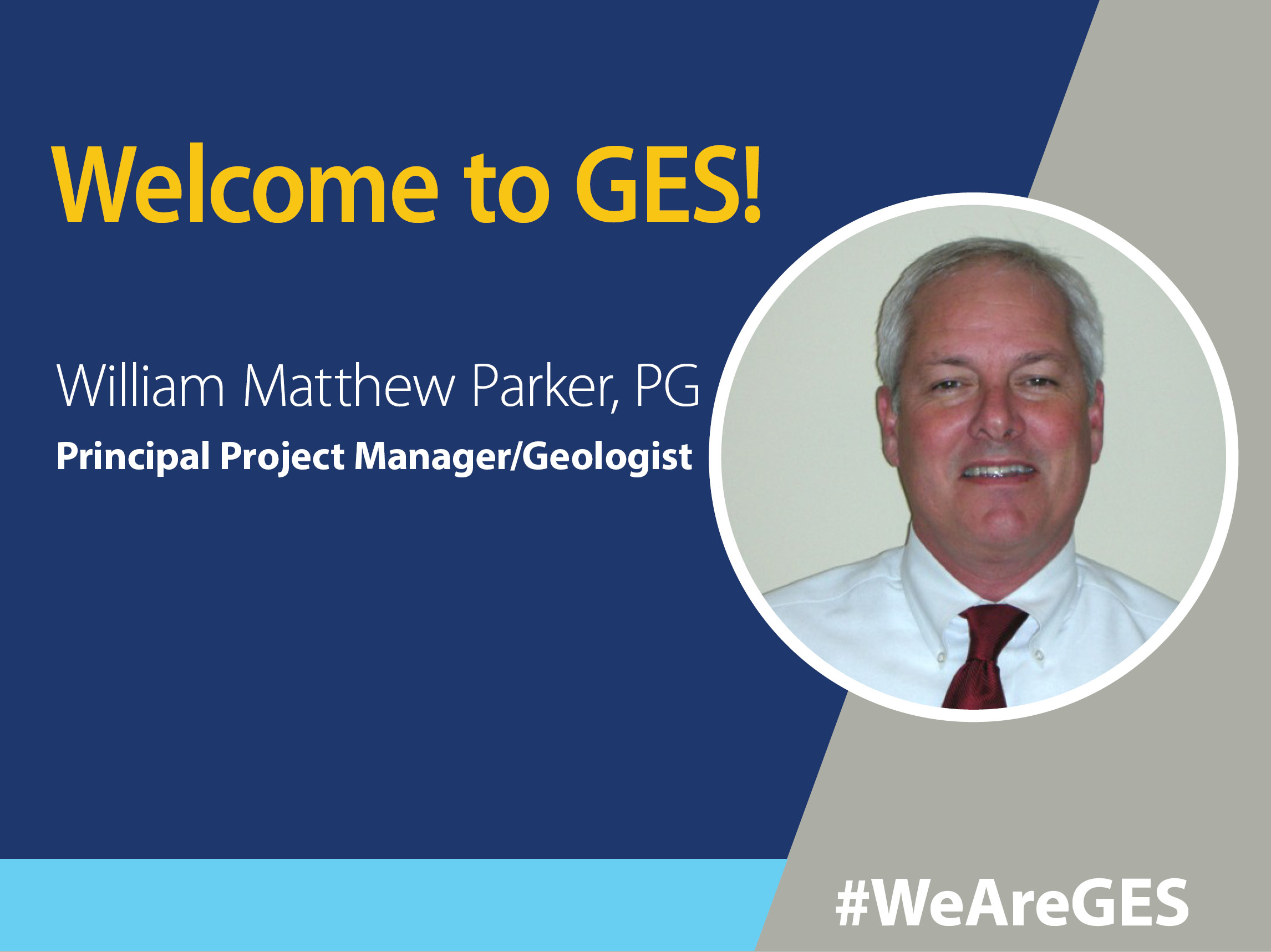W. Matthew Parker, PG - GES - Principal Project Manager/Geologist