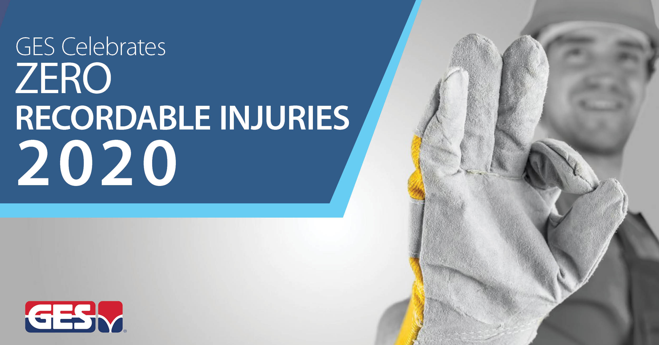 GES celebrates ZERO Injuries 2020